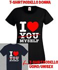 T-shirt uomo donna #ILOVEYOU #ILOVEMYSELF  I LOVE YOU BUT I LOVE MY SELF