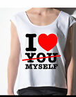 canotta canottiera top #ILOVEMYSELF #ILOVEYOU I LOVE YOU BUT I LOVE MYSELF shirt