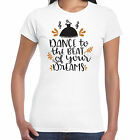 Dance To The Beat Of Your Dreams - Ladies T shirt -  Gift  Fun Tee