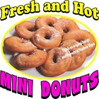 Mini Donuts DECAL (CHOOSE YOUR SIZE) Fresh Hot Food Truck Restaurant Concession