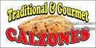 (CHOOSE YOUR SIZE) Calzones DECAL Concession Food Truck Vinyl Sign Sticker
