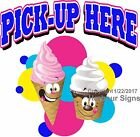 Pick Up Here Ice Cream DECAL (Choose Your Size) Food Truck Vinyl Sign Concession