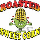 Roasted Sweet Corn DECAL (Choose Your Size) Food Truck Sign Sticker Concession