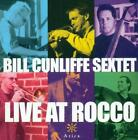BILL CUNLIFFE - BILL CUNLIFFE SEXTET: LIVE AT ROCCO USED - VERY GOOD CD
