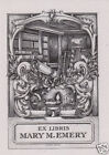 EX LIBRIS BOOKPLATE DI MARY M. EMERY