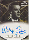 "2002 THE OUTER LIMITS AUTO: PHILIP PINE #A13 AUTOGRAPH ""TWLIGHT ZONE/STAR TREK"""