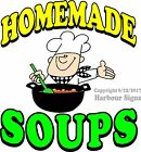 Homemade Soups DECAL (CHOOSE YOUR SIZE) Food Truck Restaurant Concession