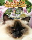 Lucy the Cat Bilingual Japanese-English: Lucy the Cat Beauty and the Feast...