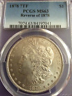 1878 Morgan silve dollar reverse of 78, 7 tail-feathers,  PCGS MS-63, BEAUTIFUL!