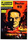 Modern reprint - UK CLASSICS ILLUSTRATED Ian Fleming DOCTOR NO with James Bond $45.0 USD