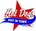 Best in Town Hot Dogs DECAL (Choose Your Size) Food Truck Concession Sticker