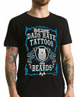 Mens T-Shirt AWESOME DADS Have Tattoos and Beards Funny Gift Father Movember