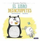El Libro Dejachupetes / Big Baby Steps: The Pacifie... | Buch | Zustand sehr gut