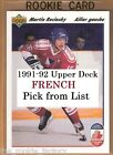 1991-92 Upper Deck French RC | #650-699 | Hockey | LOT x1 | U Pick