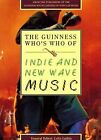 The Guinness Who s Who of Indie and New Wave Music (The ... | Buch | Zustand gut