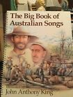 THE BIG BOOK OF ASTRALIAN SONGS * OVER A FOOT TALL* ILLUSTRATED JOHN ANTHONYKING