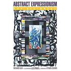 Abstract Expressionism for Beginners Klin, Richard/ Prince, Lily (Illustrator)/