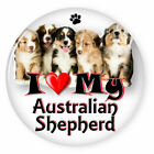 "I LOVE MY AUSTRALIAN SHEPHERD DOG PUPPY 3"" PIN BACK BUTTON"