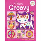 Draw Groovy - Do-It-Yourself Drawing & Coloring Book by Thaneeya McArdle - PB