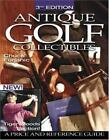GOLF COLLECTIBLES ANTIQUE 3rd Edition Book PB Tiger Woods Chuck Furjanic NEW