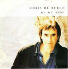 "2x7"" By My Side & Missing You - CHRIS DE BURGH"