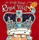 Royal Visit by Peter Bently