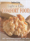 Southern Living Light and Easy Comfort Food by Alyson Moreland Haynes