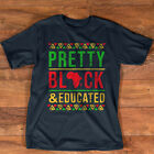 Pretty Black and Educated Black History Month Funny Apparel T-Shirt