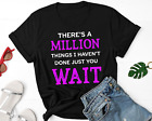 There's A Million Things I Haven't Done Just You Wait Shirt, Alexander Hamilton