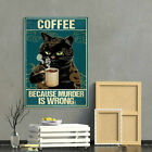 Coffee Because Murder Is Wrong Funny Black Cat Gallery - Poster funny