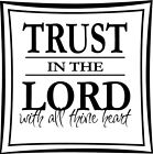 Trust in The Lord Christian Vinyl Wall Stickers Words