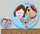 MARY MUNGO & MIDGE Badge Button Pin - RETRO COOL!  25mm and 56mm size!