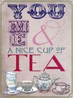New Time Out You, Me & A Nice Cup Of Tea Metal Tin Sign