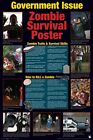 New Zombie Survival Poster Government Warning Poster