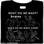 Zombie Shirts, We Want Brains !, funny t-shirts, funny horror tees, Brains Now!