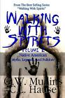 Walking with Spirits Volume 2 Native American Myths, Legends, and Folklore by G.