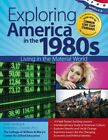 Exploring America in the 1980s: Living in the Material World by Kimberley Chandl