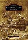 Washington County Revisited by Donna Akers Warmuth (English) Paperback Book Free