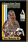 A Woman Under Threat: Memoirs of a Sudanese Feminist and Militant Writer on Suda