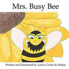 Mrs. Busy Bee by Leticia Colon De Mejias (English) Paperback Book Free Shipping!