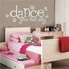 Dance Your Feet Silly Vinyl Decal Wall Stickers Lettering Room Decor Words