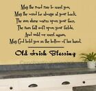 May The Road Rise To Meet You Old Irish Blessing Vinyl Decal Wall Sticker Words $33.99 USD