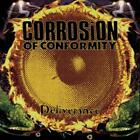 CORROSION OF CONFORMITY - DELIVERANCE USED - VERY GOOD CD