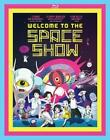 Welcome to the Space Show - BLU-RAY Region 1