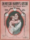 I'm Missin' Mammy's Kissin' (And I Know She's Missin' Mine), 1921 sheet music