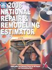 2008 National Repair and Remodeling Estimator by Albert S. Paxton