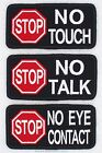1 STOP NO TOUCH TALK EYE CONTACT SERVICE DOG PATCH 2X4 Danny & LuAnns Embroidery