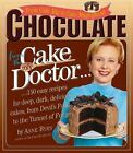 Chocolate from the Cake Mix Doctor : From Cake Mix to Cake Magnificent by...