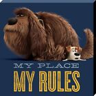 Leinwanddruck The Secret Life of Pets My Place My Rules 40 x 40 cm