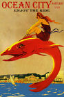 ENJOY THE RIDE OCEAN CITY MARYLAND BEACH GIRL RIDING FISH VINTAGE POSTER REPRO